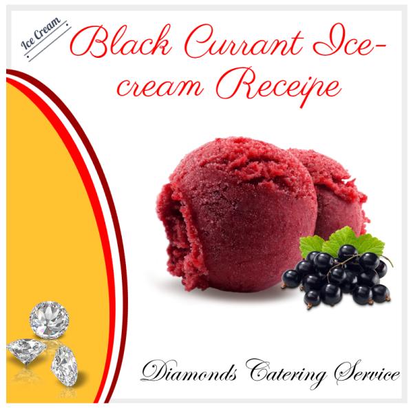 Black Currant Ice-cream Receip